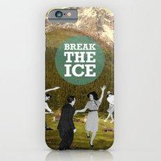 Break The Ice Slim Case iPhone 6s