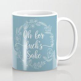 OH FOR FUCK'S SAKE - Sweary Floral Wreath Coffee Mug