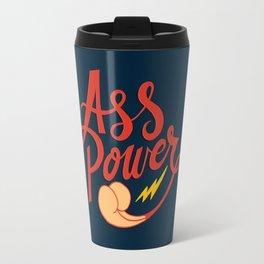 Ass Power Travel Mug