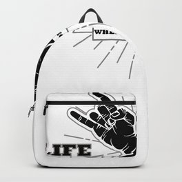 Life Rocks When Your Home Rolls Backpack