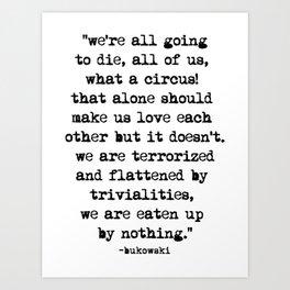 Charles Bukowski Quote Circus Art Print