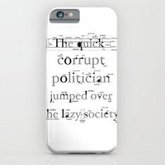 The Quick Corrupt iPhone 6s Slim Case