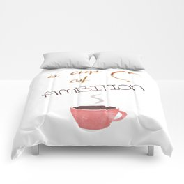 A cup of ambition - coffee quote Comforters