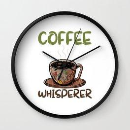 Coffee Whisperer Roaster Gift Coffee Roasting T-Shirt Wall Clock