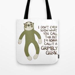 Grimbly Gunk Tote Bag