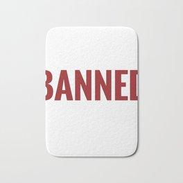Funny Book Lover Design I read Banned Books Bath Mat