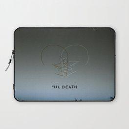 'Til Death Laptop Sleeve