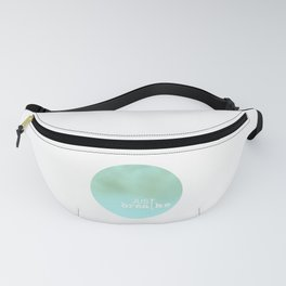 just breathe Fanny Pack