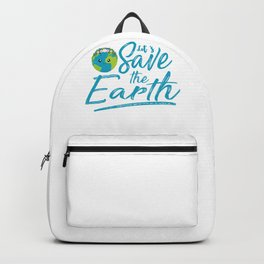 Earth Day Let s Save the Earth Backpack