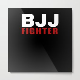 Brazilian Jiu-Jitsu BJJ Fighter Metal Print
