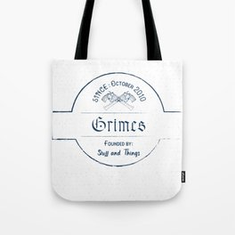 Grimes: Stuff and Things Tote Bag