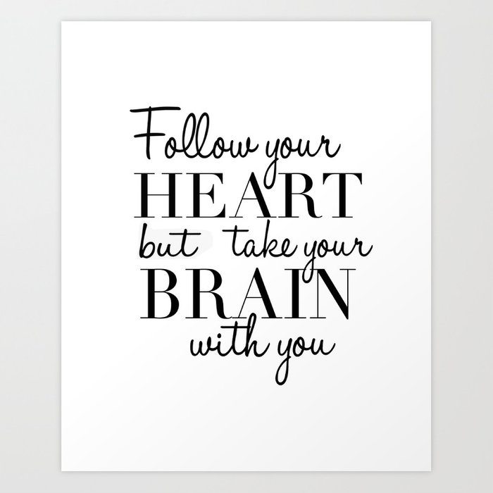 picture relating to Brain Printable named PRINTABLE WALL Artwork, Comply with Your Middle Yet Get Your Intellect With Your self, Amusing Print,Estimate Prints Artwork Print via aleksmorin