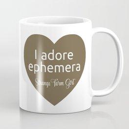 I Adore Ephemera Coffee Mug