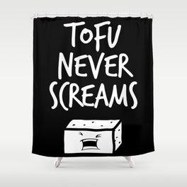 TOTU NEVER SCREAMS Shower Curtain