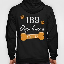 189 Dog Years Old Funny 27th Birthday Puppy Lover graphic Hoody