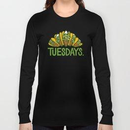 Taco Tuesdays Long Sleeve T-shirt