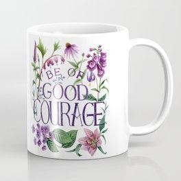 Be Of Good Courage Coffee Mug