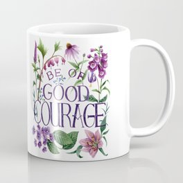 Be Of Good Courage Coffee Mug