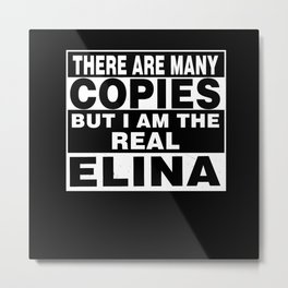 I Am Elina Funny Personal Personalized Gift Metal Print
