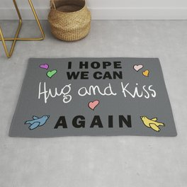 Hope we can hug and kiss again-VirusCovid 19-Social=Etiquette Rug