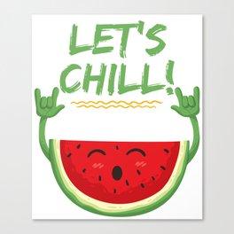 Cute Let's Chill Watermelon Summer T-shirt Canvas Print