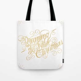 Dreaming of a White Christmas Tote Bag