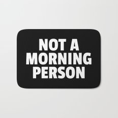 Not A Morning Person Funny Quote Bath Mat