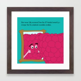 there is weariness in everything.  Framed Art Print