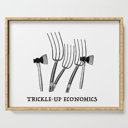 Trickle-Up Economics Serving Tray