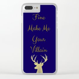 Fine Make Me Your Villain Clear iPhone Case