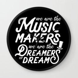 Quote - Music Maker Dreamer Wall Clock