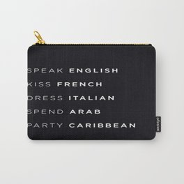 Speak English Carry-All Pouch