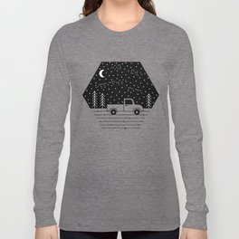 Happiness on a Dirt Road Long Sleeve T-shirt