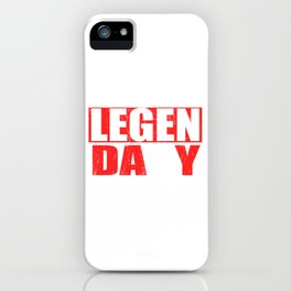 """Great Leg Day Shirt """"Legendary"""" T-shirt Design Dumbbell Injury Injured Crutches Funny Fitness iPhone Case"""