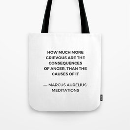 Stoic Inspiration Quotes - Marcus Aurelius Meditations - on anger Tote Bag