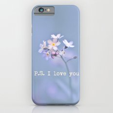 P.S. I love you iPhone 6s Slim Case