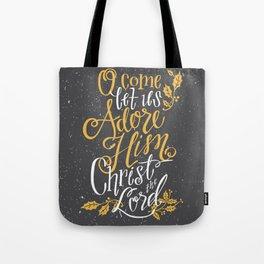 O Come All Ye Faithful Tote Bag
