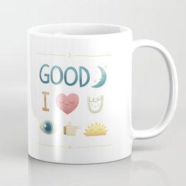 Good Night, I Love You, See You Tomorrow Coffee Mug