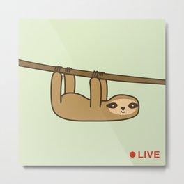Sloth Cam Metal Print