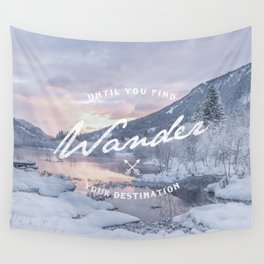 Wanderlust snow landscape winter sunset typography Wall Tapestry