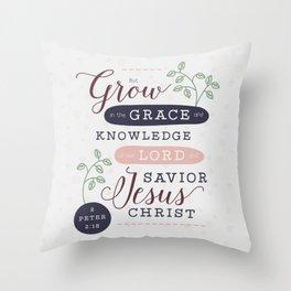 """""""Grow in Grace"""" Bible Verse Print Throw Pillow"""