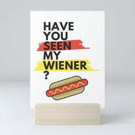 Have You Seen My Wiener? Mini Art Print