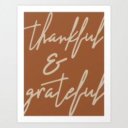 Thankful and Grateful Art Print