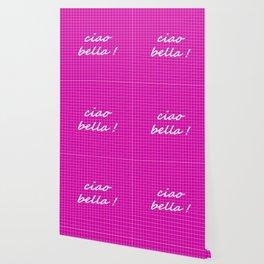 Ciao Bella! - magenta Wallpaper