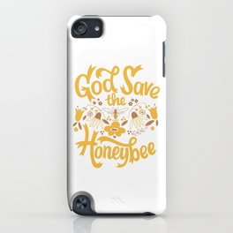 God Save the Honeybee iPhone Case
