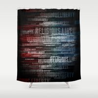 religious Shower Curtains featuring Religious Liberty by politics