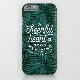 A Cheerful Heart iPhone Case