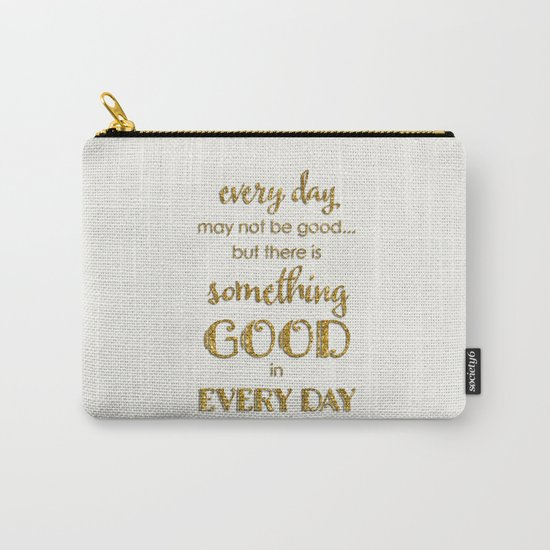 Every day- Gold glitter Typography on white background Carry-All Pouch