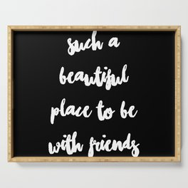 Be With Friends Serving Tray