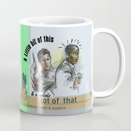 """""""A Little bit of this & a Whole Lot of That"""" - Psych Quotes Coffee Mug"""
